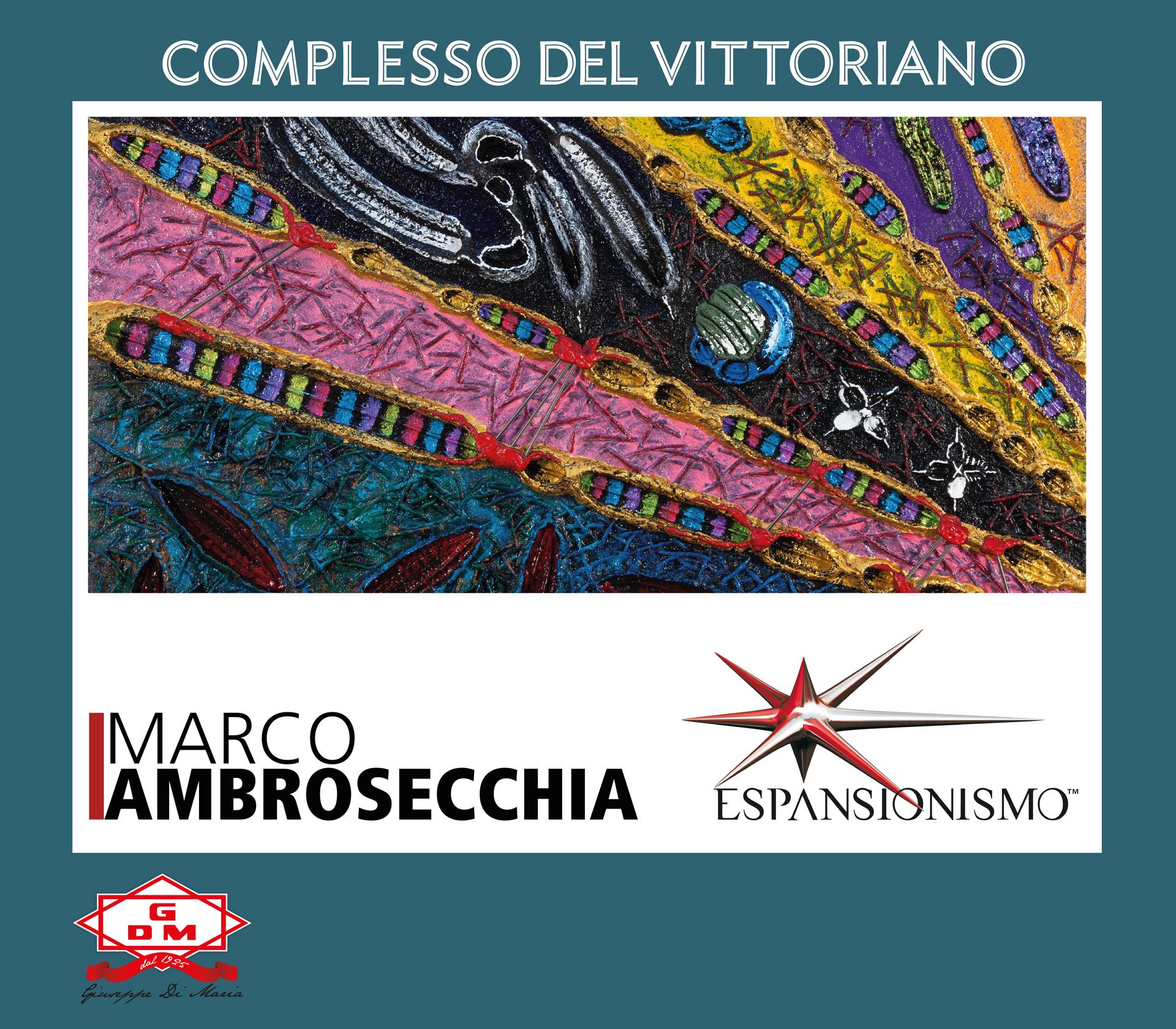 MARCO AMBROSECCHIA | ESPANSIONISMO in Rome